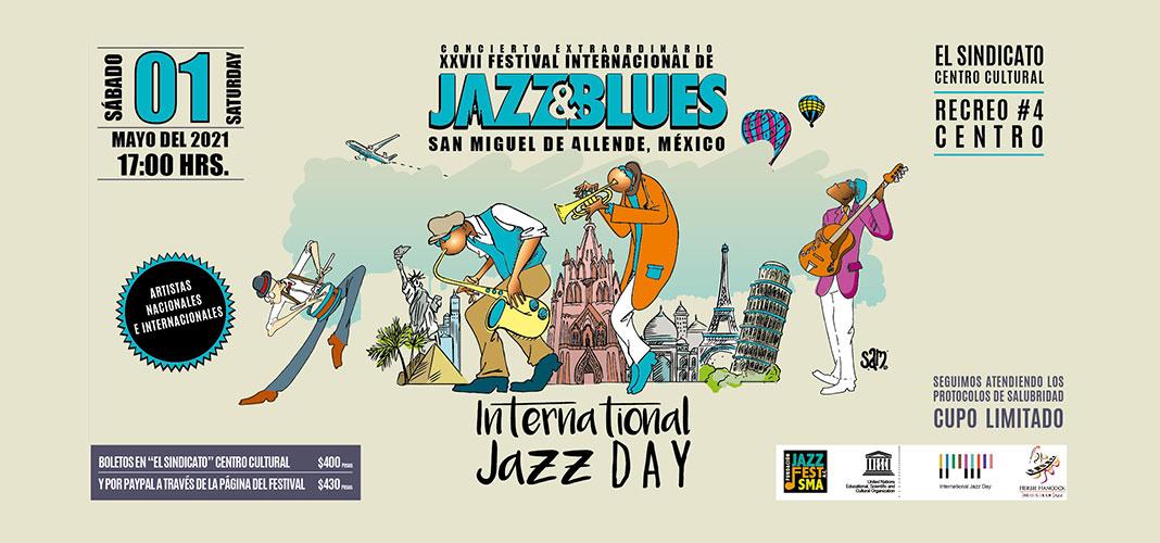 International Jazz Day San Miguel Jazz Festival 2021